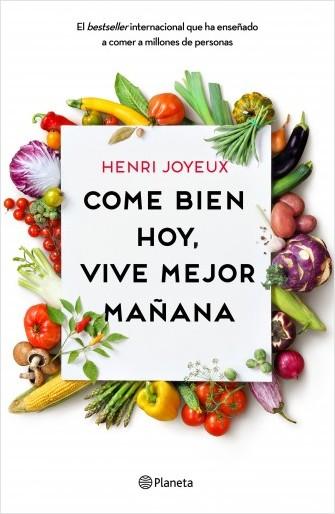 Qué el alimento sea tu medicina según Hipócrates y Henry Joyeux
